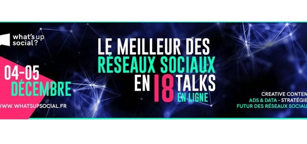Affiche de What' Up Social, le meilleur des réseaux sociaux en 18 talks