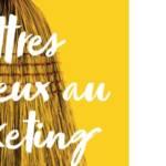 Couverture du livre : Lettres d'adieux au marketing avec en arrière plan un balai