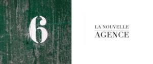 Chiffre 6 avec le logo de La Nouvelel Agence