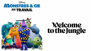 Afficvhe Monstre&Cie : au travail et Logo de Welcome to The Jungle